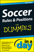 Soccer Rules & Positions In A Day For Dummies, USA Edition