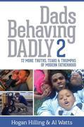 Dads Behaving Dadly 2