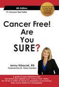 Cancer Free! Are You SURE? 4th Edition EBook: Your Go-To Guide for Cancer Testing
