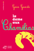 La dame aux chamlias