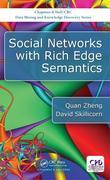 Social Networks with Rich Edge Semantics
