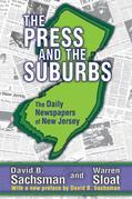 The Press and the Suburbs: The Daily Newspapers of New Jersey