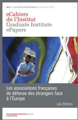 Les associations françaises de défense des étrangers face à l'Europe
