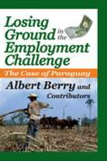 Losing Ground in the Employment Challenge: The Case of Paraguay
