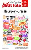 Bourg-en-Bresse 2012-2013 (avec photos et avis des lecteurs)