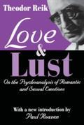Love and Lust: On the Psychoanalysis of Romantic and Sexual Emotions