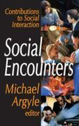 Social Encounters: Contributions to Social Interaction