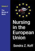 Nursing in the European Union: The World of Work
