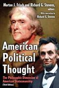 American Political Thought: The Philosophic Dimension of American Statesmanship