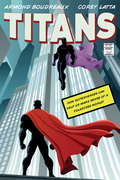 Titans: How Superheroes Can Help Us Make Sense of a Polarized World