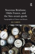 """Nouveau R?isme, 1960s France, and the Neo-avant-garde"