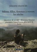 MÈRES, FILLES, FEMMES À TRAVERS LES SIÈCLES