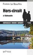 Hors-circuit à Châteaulin