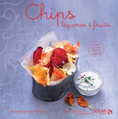 Chips légumes et fruits - Variations gourmandes