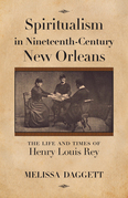 Spiritualism in Nineteenth-Century New Orleans