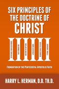 Six Principles of the Doctrine of Christ