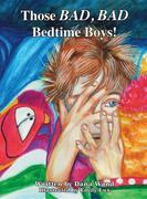 Those BAD, BAD Bedtime Boys
