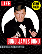 LIFE Bond. James Bond: Commemorating Roger Moore 1927-2017