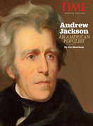 TIME Andrew Jackson: An American Populist