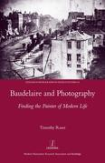 Baudelaire and Photography: Finding the Painter of Modern Life