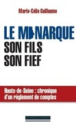 Le monarque, son fils, son fief                   