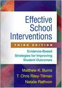 Effective School Interventions, Third Edition: Evidence-Based Strategies for Improving Student Outcomes