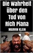 Die Wahrheit über den Tod von Rich Piana