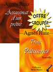 Assassinat d'un prtre &amp; Trois ptisseries Offre Groupe