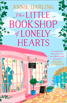 The Little Bookshop of Lonely Hearts: A feel-good funny romance