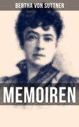 Bertha von Suttner: Memoiren