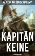Kapitän Keine: Historischer Roman