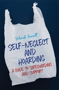 Self-Neglect and Hoarding
