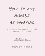 How to Not Always Be Working