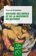 Histoire des mères et de la maternité en Occident