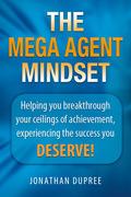 The Mega Agent Mindset