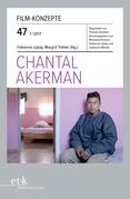 Film-Konzepte 47: Chantal Akerman
