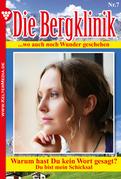 Die Bergklinik 7 - Arztroman