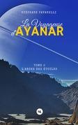 La Voyageuse d'Ayanar, tome 2