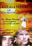 GILGAMESH  LE ROI MAUDIT