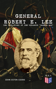 "General Robert E. Lee: The True Story of the Infamous ""Marble Man"""