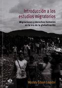 Introducción a los estudios migratorios