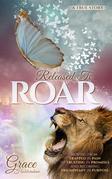 Released To ROAR