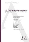 L'élément moral en droit