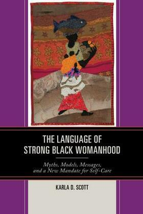 The Language of Strong Black Womanhood