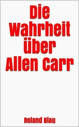Die Wahrheit über Allen Carr