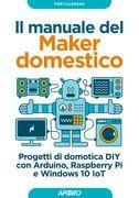 Il manuale del Maker domestico