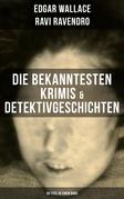 Die bekanntesten Krimis & Detektivgeschichten (69 Titel in einem Band)