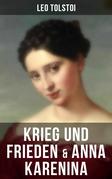 Krieg und Frieden & Anna Karenina