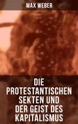 Die protestantischen Sekten und der Geist des Kapitalismus
