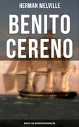 Benito Cereno (Basiert auf wahren Begebenheiten)